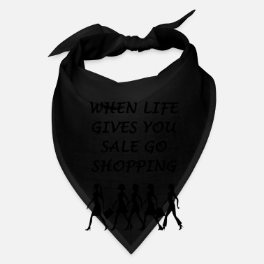 Credit Card Funny When life gives you sale go shopping - Bandana