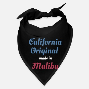 Malibu California Original Made In Malibu Funny Born In - Bandana