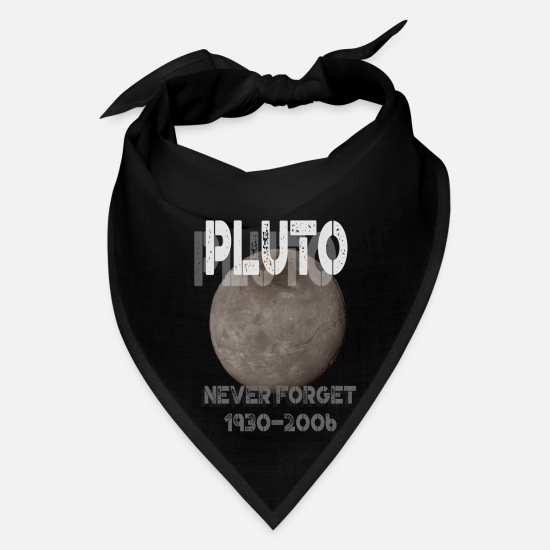 Pluto Caps - Pluto the Planet (19302006) Never Forget - Bandana black