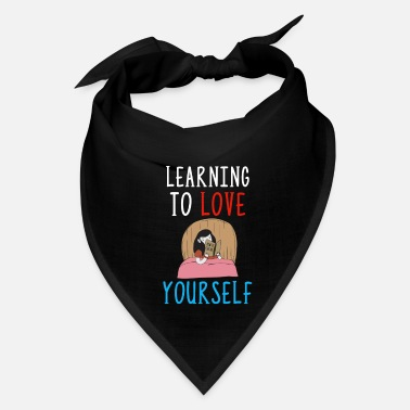 Self Improvement Learning To Love Yourself Self Confidence Self - Bandana