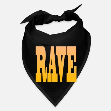 Rave RAVE PARTY - Bandana