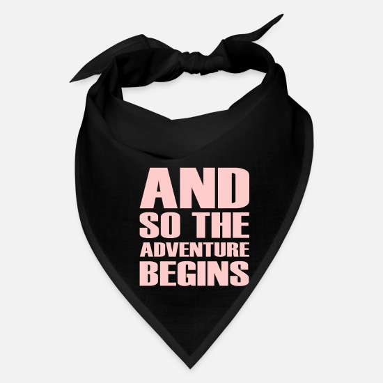 Cool Caps - And So The Adventure Begins - Cool Quotes - Bandana black