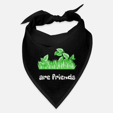 Plant Plants are friends - Bandana