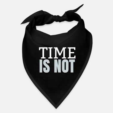 Time Lord Time is not - Bandana