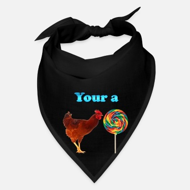 Rooster Your a Rooster LolliPop - Bandana