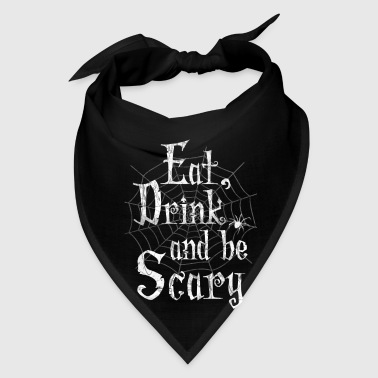 Eat Drink Scary Halloween - Bandana