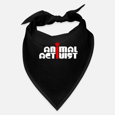 Animal Rights Activists Animal Activist - Bandana