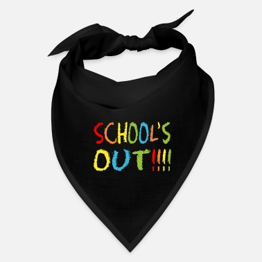Out Schools Out - Bandana