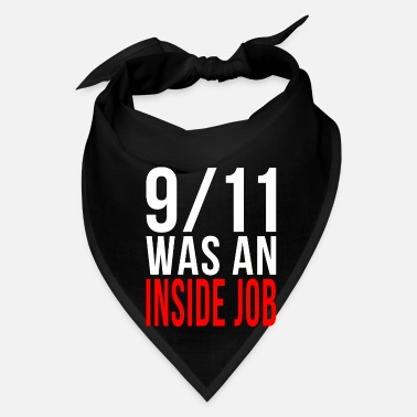 Job 911 Was An Inside Job - Bandana