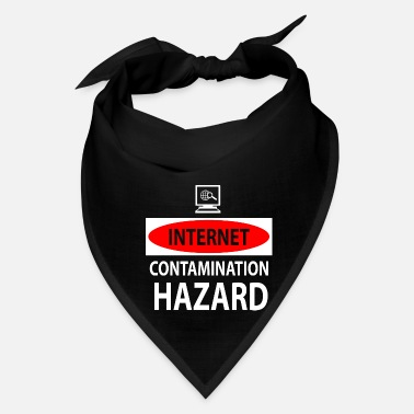 Internet Internet – contamination hazard - Bandana