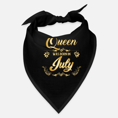 July Birthday in July A queen will be in July - Bandana