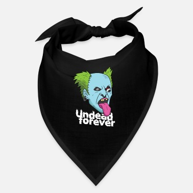 Undead Undead forever - Bandana