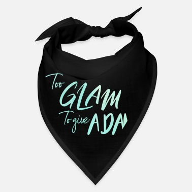 Glam Glam Girl Power Woman Queen - Bandana