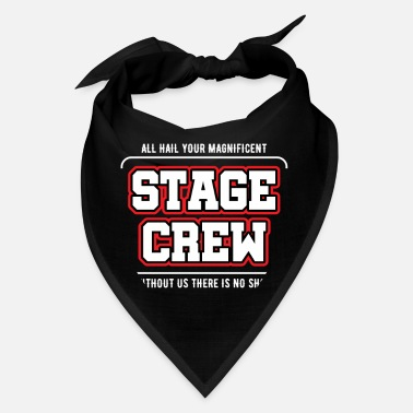 Stage Stage Crew Staff Back Stage Workers Theater - Bandana