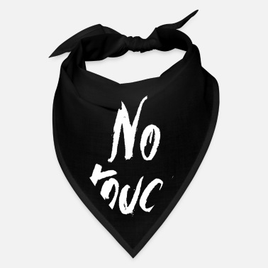 Touch No Touch - No Touch - Bandana