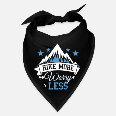 Mountain Climbing Hike more worry less - mountain hiking gift - Bandana