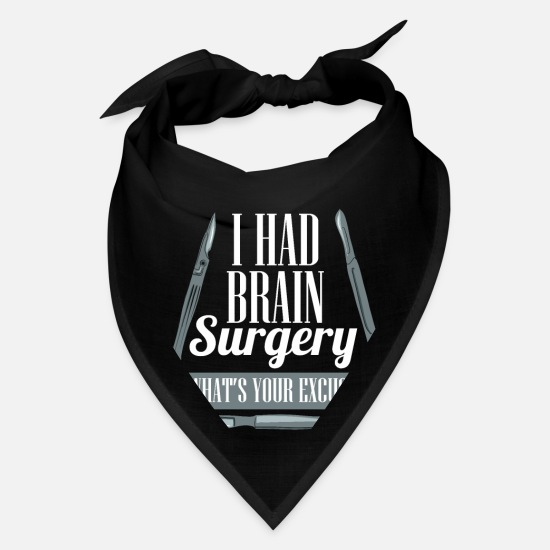 Insurance Caps - BRAIN SURGERY: I Had Brain Surgery - Bandana black