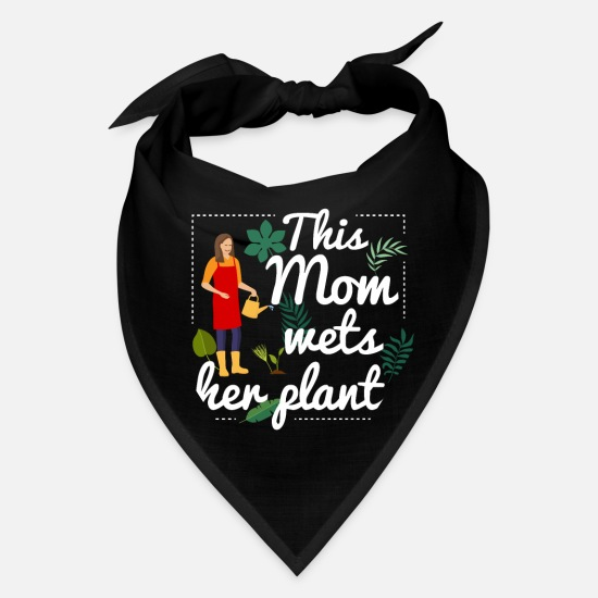 Mother's Day Caps - This Mom Wets Her Plants Funny Tshirt for Mother - Bandana black
