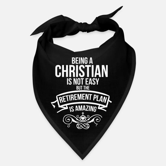 Christianity Caps - Being a Christian Retirement Plan | Christian - Bandana black