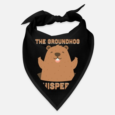 Hog The Groundhog Whisperer Funny Ground-Hog - Bandana