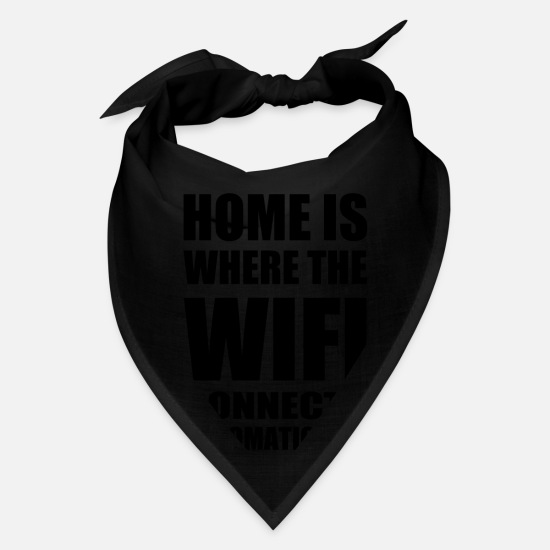 Birthday Caps - Home is where the Wifi connects - Bandana black