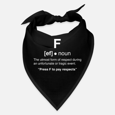 Line Press F to pay respects funny gaming video games - Bandana