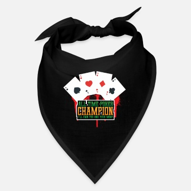 Bluff All time poker champion - Bandana