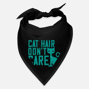 Haired Cats Love - Cat Hair Don't Care - Bandana