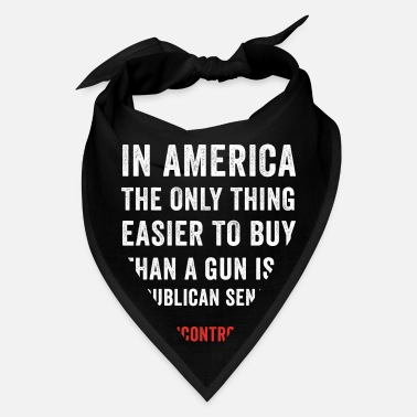 Prints In America The Only Thing Easier To Buy Gun - Bandana