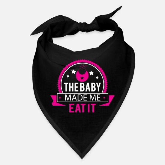 Funny Pregnancy Caps - The Baby Made Me Eat It Funny Pregnancy - Bandana black