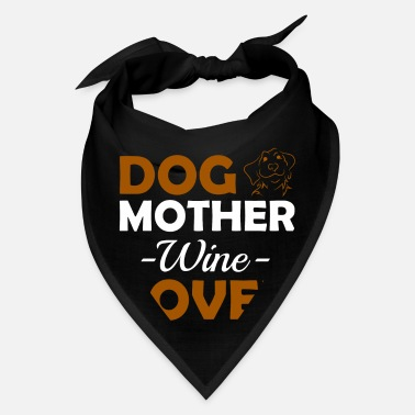Lover DOG MOTHER WINE LOVER - Bandana