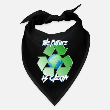 Clean Earth Future is clean - earth day - Bandana