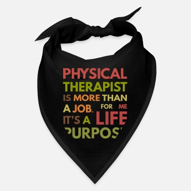 Therapist Physical Therapist PT Therapy - Bandana