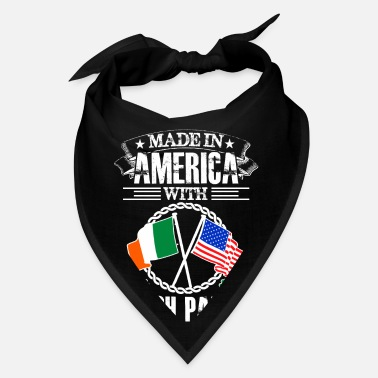 Made in america with irish part - Bandana