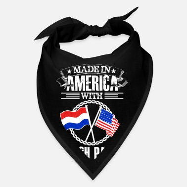 Made in america with dutch part - Bandana