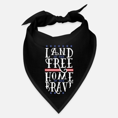 USA Quote Land Of The Free Home Of The Brave - Bandana