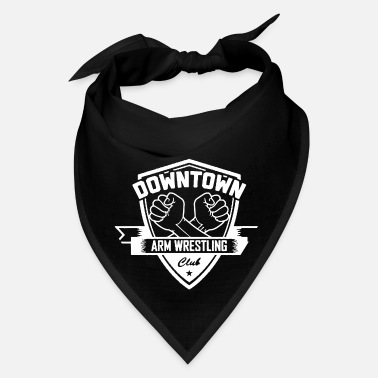 Downtown Downtown arm wrestling - Bandana
