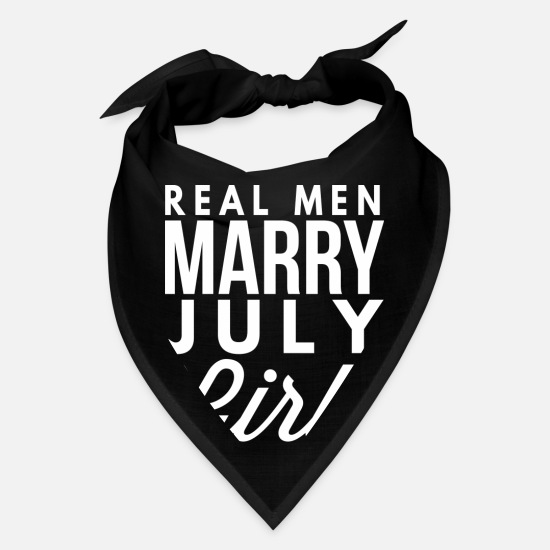 Year Caps - Real men marry July Girls - Bandana black