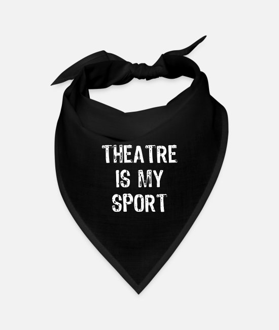 Mummy Bandanas - Theatre Is My Sport - Bandana black