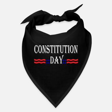 The Constitution Constitution Day, Enjoy The Constitution Day,Funny - Bandana