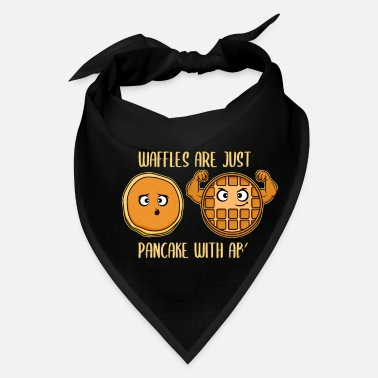 Waffle Waffles Are Just Pancakes With Abs Fitness Gift - Bandana