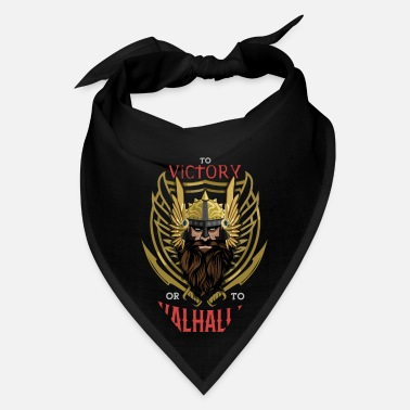 Victory To Victory or to Valhalla - Bandana