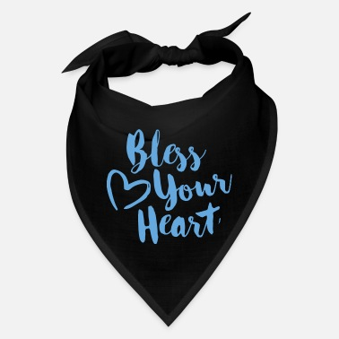 bless your heart - Bandana