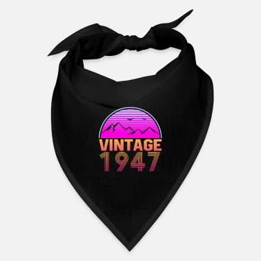 1947 Retrowave Vintage 1947 Birthday Gift Idea - Bandana