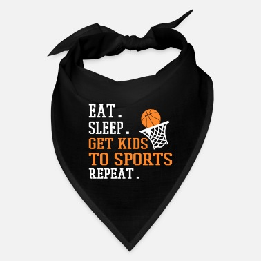 Sleeper Eat Sleep Get kids to sports Repeat - Bandana