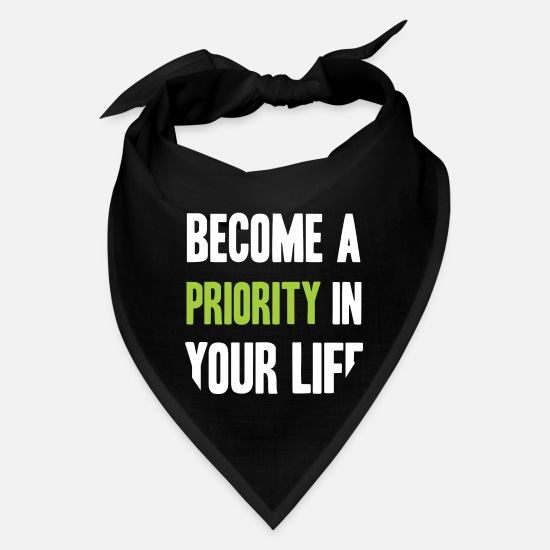 Motivation Caps - Become priority in your life - Bandana black