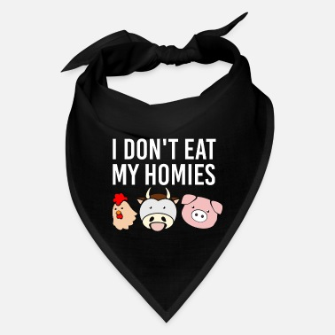 Brother Vegan Vegetarian I don't eat my homies Gift Idea - Bandana