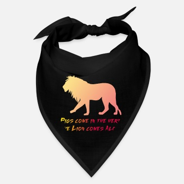 Deluxe Pigs come in the herd, The lion comes Alone - Bandana