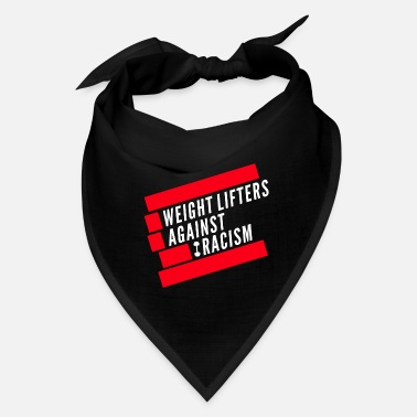 Movement Weight Lifters against Racism - Bandana