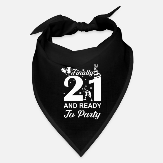 Years Caps - Finally 21 Ready To Party 21 Years Old - Bandana black
